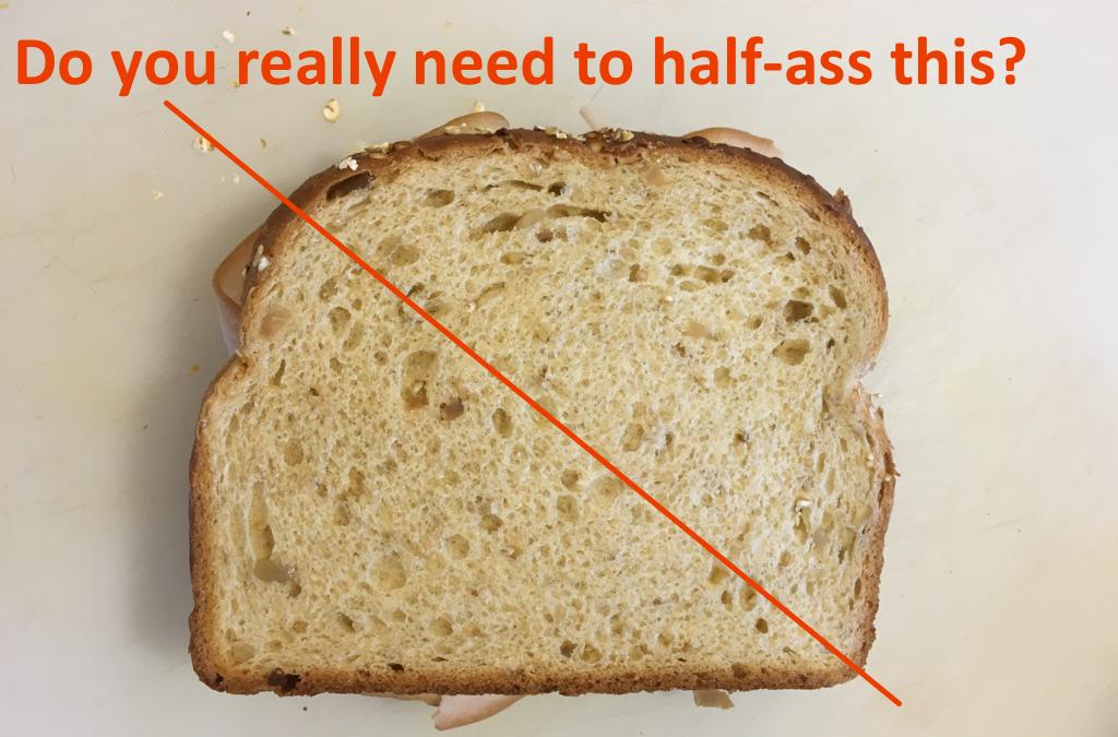 DGTFB: Cut My Sandwich Correctly